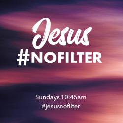 Jesus No Filter