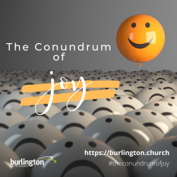 The Conundrum of Joy
